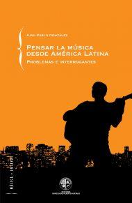 Pensar la música desde America Latina